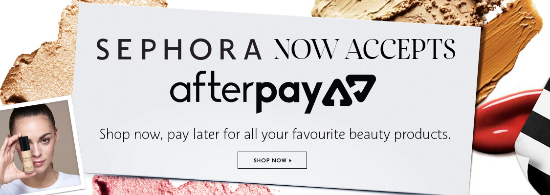 Afterpay is now available on Sephora New Zealand