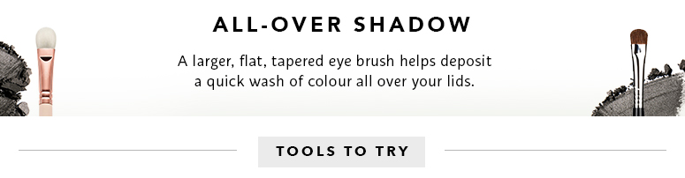 All over shadow: a larger, flat, tapered brush helps deposit a quick wash of colour all over your lids