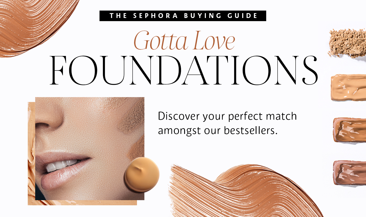 Gotta Love Foundations: Discover your perfect match amongst our foundation bestsellers