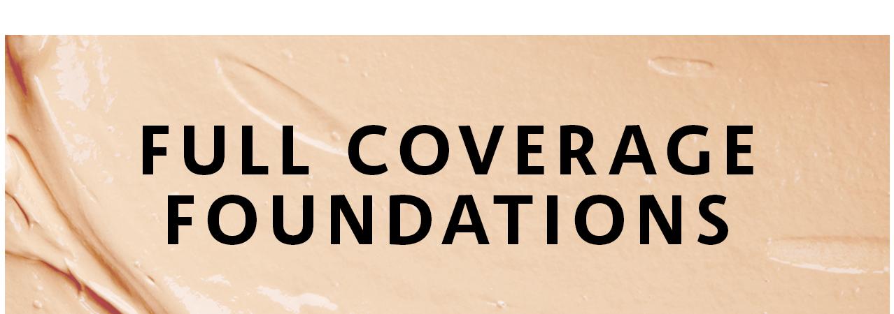 Best Full Coverage Foundation