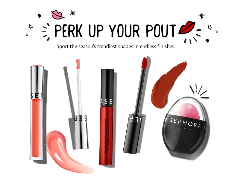 Perk Up Your Pout Sport the season's trendiest shades in endless finishes.