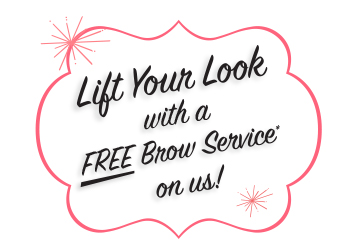 Lift your look with a free brow service on us!